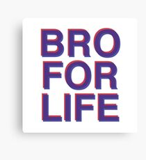 BRO FOR LIFE 3D Canvas Print