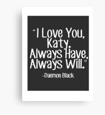 Lux Series Quote - I Love You, Katy Canvas Print