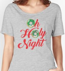 Oh Holy Night Women's Relaxed Fit T-Shirt