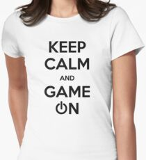 Keep calm and game on. Women's Fitted T-Shirt