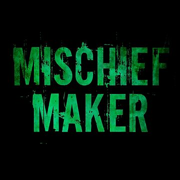 Mischief Maker by carriepotter