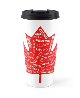 Canada flag canadian slang eh travel mugs by dclodge redbubble canada flag canadian slang eh m4hsunfo