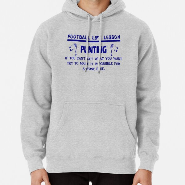 Punting: Football Life Lessons Pullover Hoodie