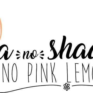 No Tea No Shade by RayBands21