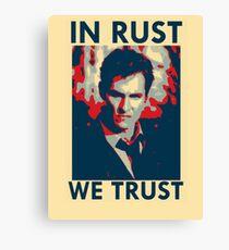 Iconic - In Rust We Trust Canvas Print