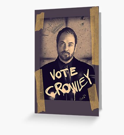 VOTE CROWLEY Greeting Card