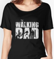 The Walking Dad Cool TV Shower Fans Design Women's Relaxed Fit T-Shirt