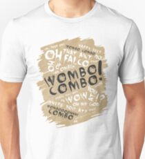 WOMBO COMBO!!! T-Shirt