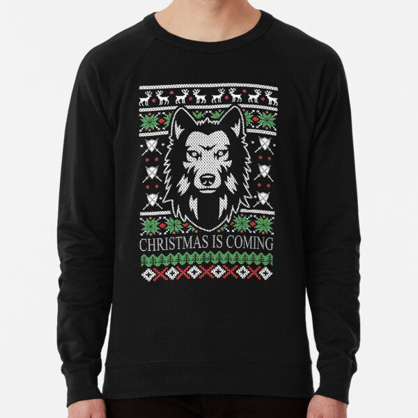 Christmas Is Coming  Lightweight Sweatshirt