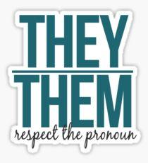 respect the pronoun - they Sticker