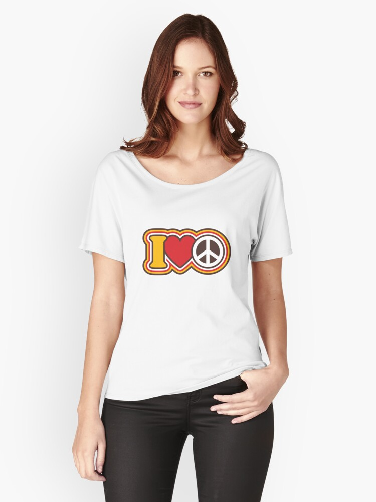 I Love Peace Women's Relaxed Fit T-Shirt Front