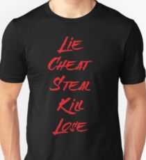 Lie Cheat Steal Kill Lose T-Shirt