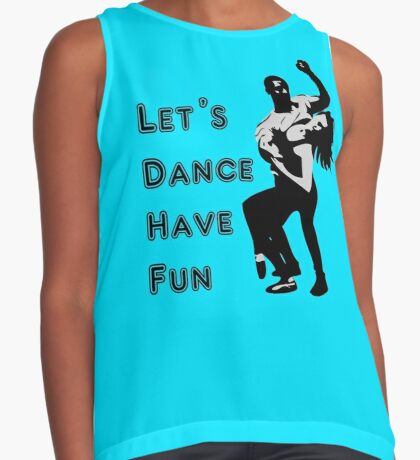 let's dance have fun - dancing couple Contrast Tank