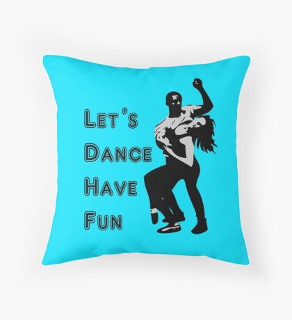 let's dance have fun - dancing couple Throw Pillow