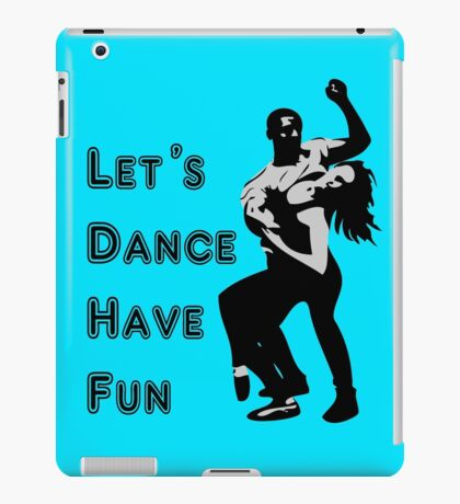 let's dance have fun - dancing couple iPad Case/Skin