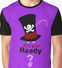 Are you ready ? Graphic T-Shirt