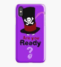Are you ready ? iPhone Case/Skin