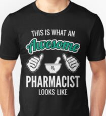 This Is What An Awesome Pharmacist Looks Like Funny Pharmacist Gift Unisex T-Shirt