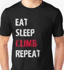 Eat Sleep Climb Repeat Sport Shirt Funny Cute Gift For Climbing Climber Unisex T-Shirt