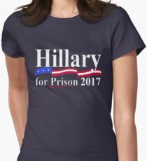 HILLARY FOR PRISON 2017 Womens Fitted T-Shirt