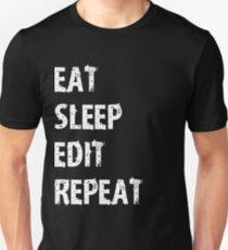 Eat Sleep Edit Repeat T Shirt Film Student Maker Editor You Video Tube Vlog Vlogger T-Shirt