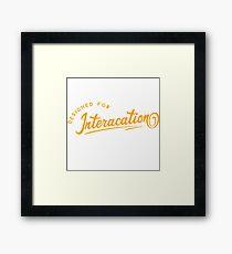 Designed for Interaction Framed Print