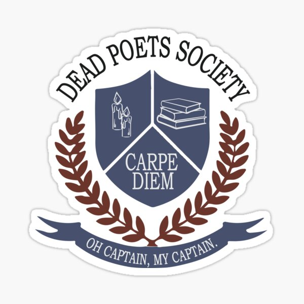 Dead Poets Society Sticker
