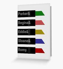 Parker &Regina &Eddie &Sloane &Romy. Greeting Card