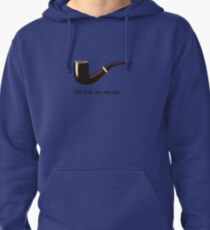 This is not a pipe Pullover Hoodie