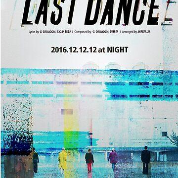 BIGBANG LAST DANCE by LowOnSuga