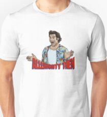 ALLLRighty Then T-Shirt