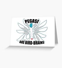 Pegasi are Bird Brains Greeting Card
