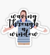 Waving Through A Window Sticker
