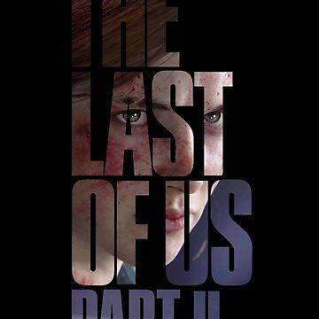 "The Last Of Us Part 2 ""Vengeful Ellie"" de Doge21"