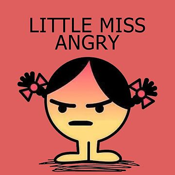 Little Miss Angry by introducingme