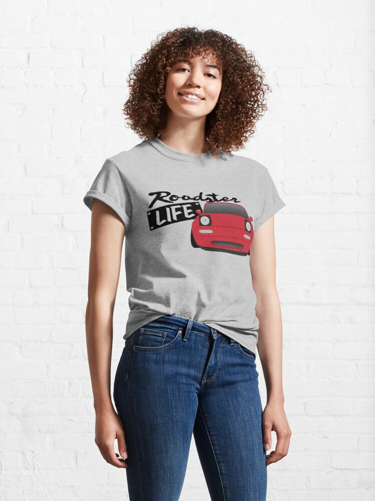 Alternate view of Mazda Miata - Roadster Life Classic T-Shirt