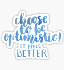Pegatina Elija ser optimista, se siente mejor