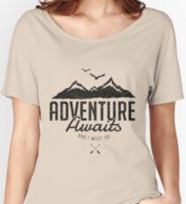ADVENTURE AWAITS Women's Relaxed Fit T-Shirt