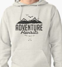 ADVENTURE AWAITS Pullover Hoodie
