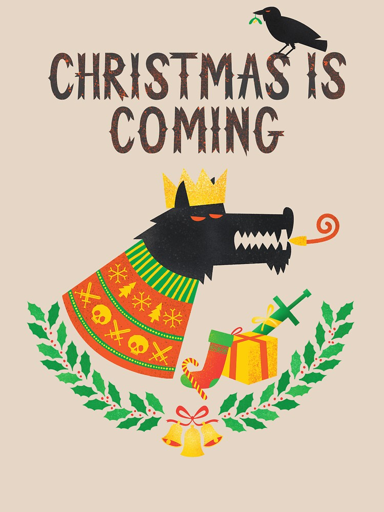 01e98f897 Christmas is coming | Unisex T-Shirt, a t-shirt of funny, cute ...