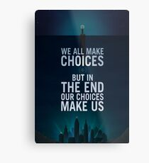 Bioshock - Rapture Poster - We all make choise but in the end our choices make us Metal Print