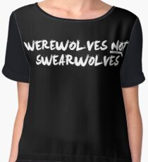 Werewolves NOT Swearwolves (NOW IN WHITE) Women's Chiffon Top
