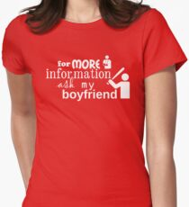 Ask my boyfriend Womens Fitted T-Shirt