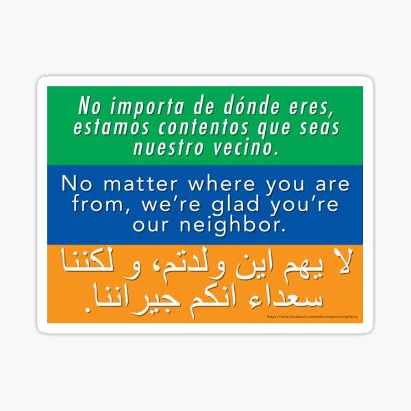 Wir freuen uns, dass Sie unser Nachbar sind - Toleranz und willkommen Sticker