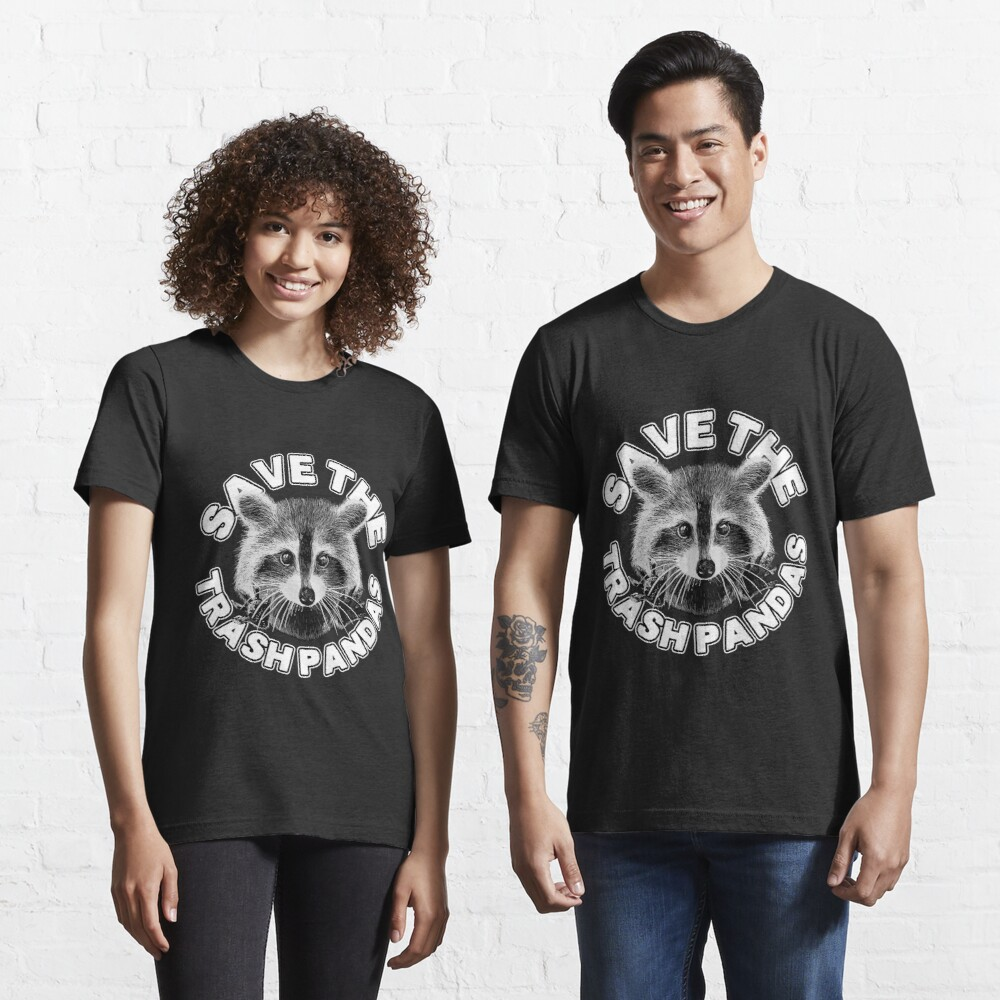 Save the Trash Pandas Raccoon Animal T-shirt Essential T-Shirt