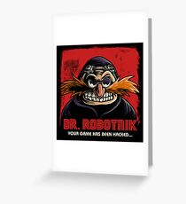 Mr Robotnik Greeting Card