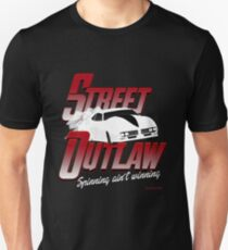 street outlaw spinning ain't winning Unisex T-Shirt