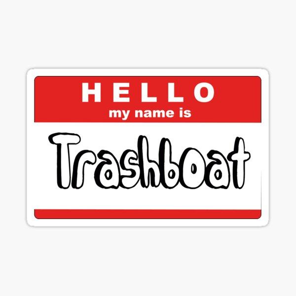 Mi nombre es Barco de basura Pegatina