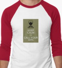 Keep calm and call your hits T-Shirt