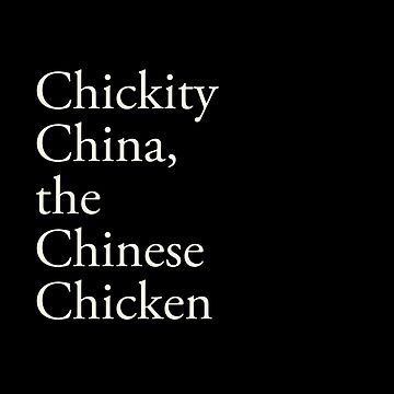Chickity China, the Chinese Chicken by kyleandrewprice